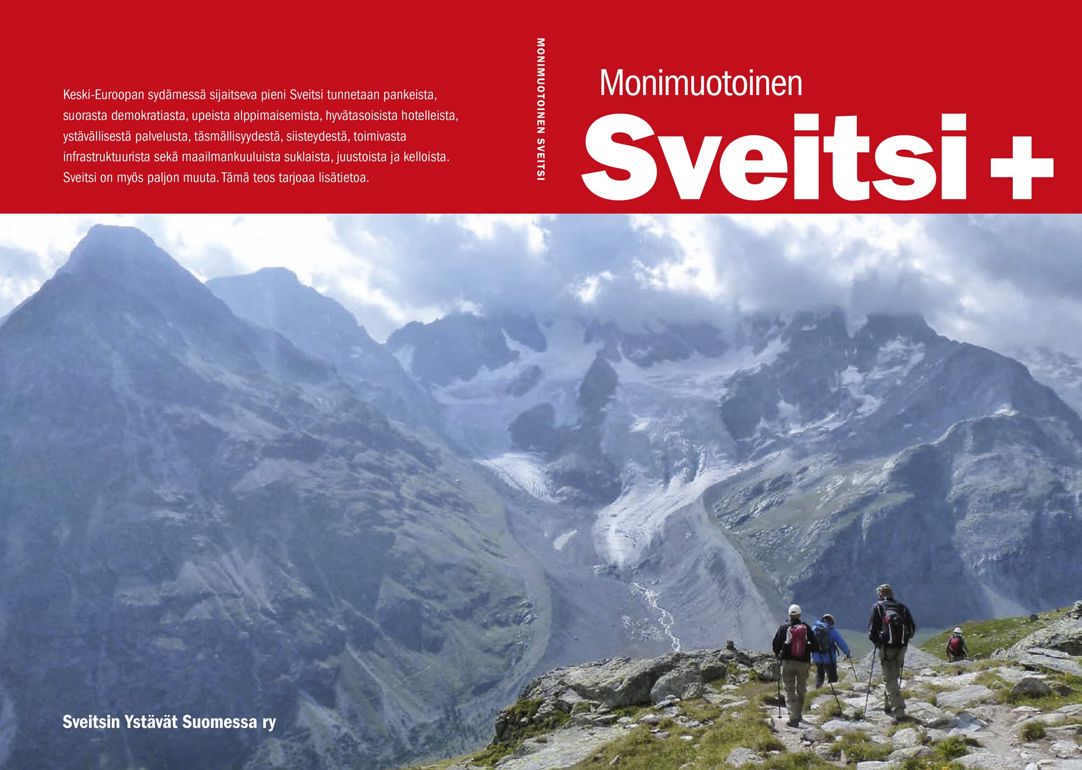"""Kirja """"Monimuotoinen Sveitsi"""" luettavissa kotisivulla"""
